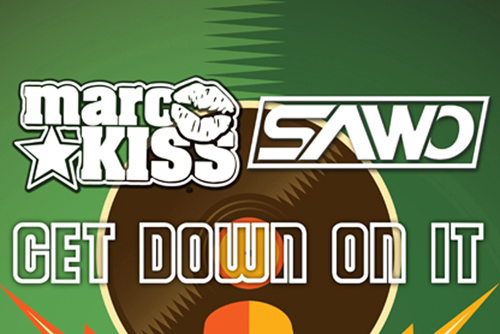 Marc Kiss & Sawo - Get Down On It