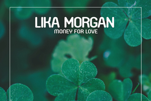 Lika Morgan - Money for Love