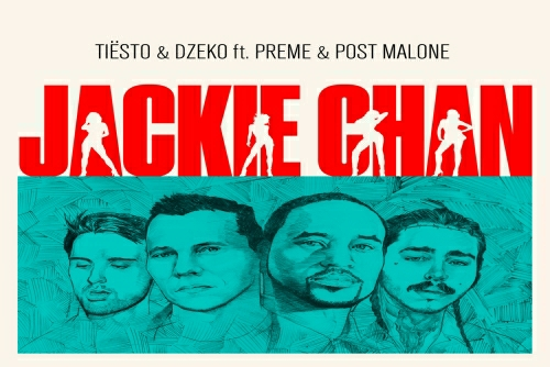 Tiësto with Dzeko and Preme and Post Malone - Jackie Chan