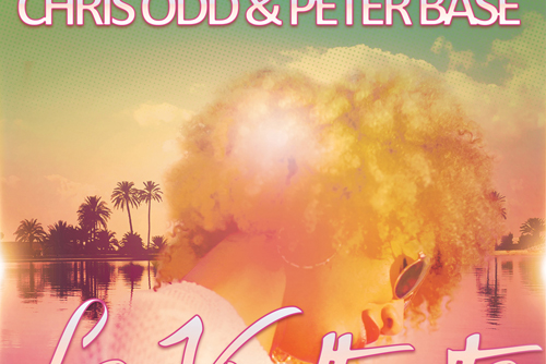 Chris Odd & Peter Base feat. Jaymz Arthor Hendrix - La Vueltecita