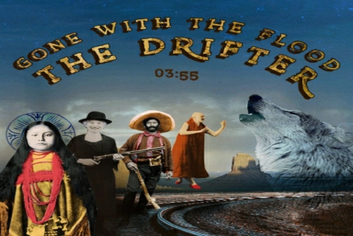 Gone With The Flood - The Drifter