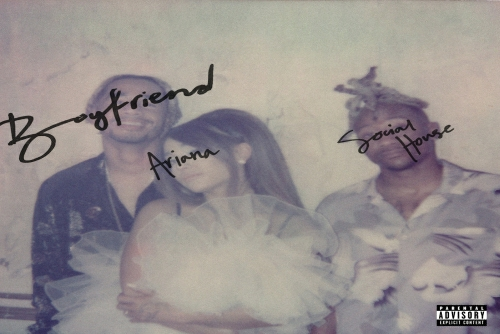 Ariana Grande with Social House - Boyfriend