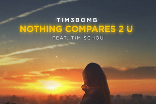 Tim3bomb feat. Tim Schou - Nothing Compares 2 U
