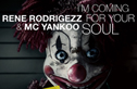 Rene Rodrigezz - I'm Coming For Your Soul