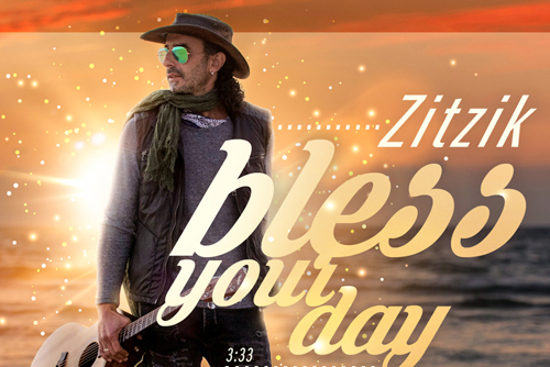Zitzik - Bless Your Day