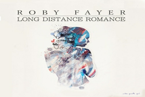 Roby Fayer ft. Almog Segal - Long Distance Romance