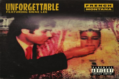 French Montana feat. Swae Lee - Unforgettable